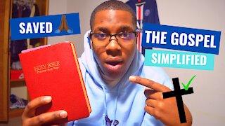 The Gospel: Simplified