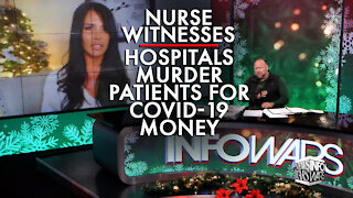 Breaking! Nurse Witnesses Hospitals Murder Patients for Covid-19 Money