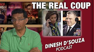 THE REAL COUP Dinesh D'Souza Podcast Ep 176