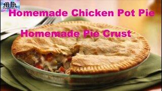 Homemade Chicken Pot Pie!! Make Homemade Pot Pie & Crust