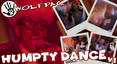 """WOLFPAC - """"Humpty Dance"""" Official Music Video Version 1"""