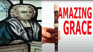 How to Play Amazing Grace on the Recorder