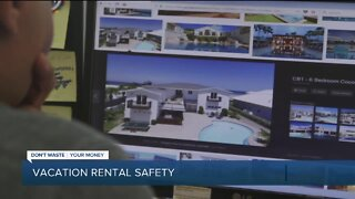 Dont Waste Your Money: Vacation Rental Safety