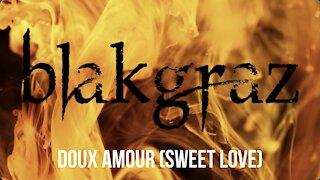 Doux Amour by Blakgraz
