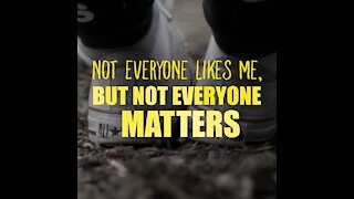Not everyone matters [GMG Originals]