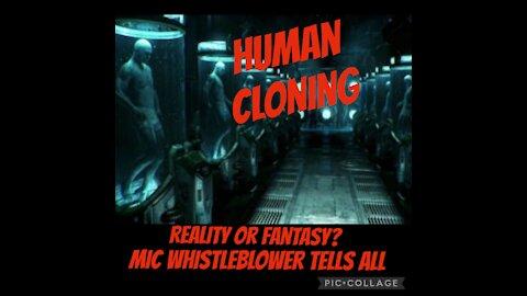 CLONING: MIC WHISTLEBLOWER TELLS ALL