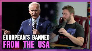 Biden's European Ban