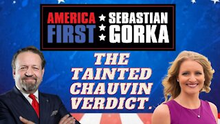 The tainted Chauvin verdict. Jenna Ellis with Sebastian Gorka on AMERICA First