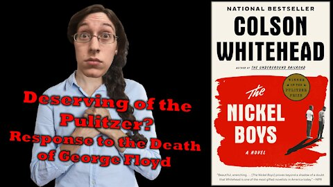 The Nickel Boys by Colson Whitehead Sunday Book Circle/Response to George Floyd and Riots