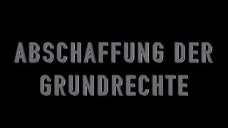 ABSCHAFFUNG DER GRUNDRECHTE