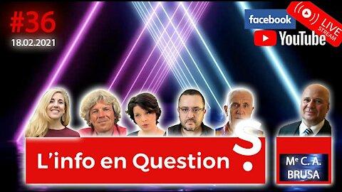 L'info en QuestionS #36 - avec Carlo BRUSA - 18.02.21