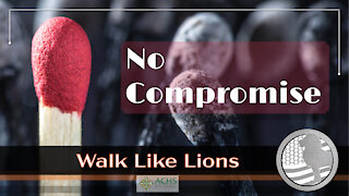 """""""No Compromise"""" Walk Like Lions Christian Daily Devotion with Chappy Nov 24, 2020"""