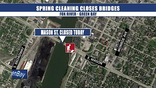 Fox River bridges closing for spring cleaning