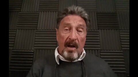 """John McAfee (IN MEMORIAM): Published in July 2020, calling out the so-called """"deep state"""" in the US"""