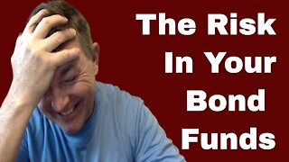 Does YOUR Bond Fund Have This Risk?