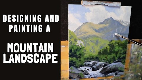 Designing and Painting a MOUNTAIN LANDSCAPE - Tips For Painting Values and Atmospheric Depth