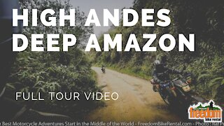 High Andes, Deep Amazon Motorcycle Adventure Tour