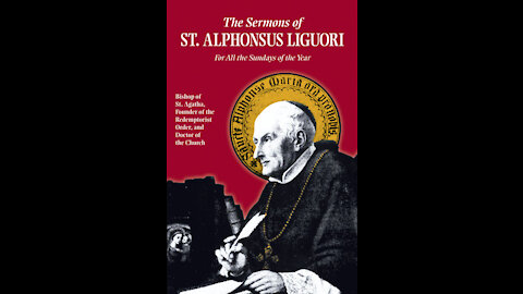 On the Love of God by St. Alphonsus (Sermon for the 17th Sun after Pentecost)