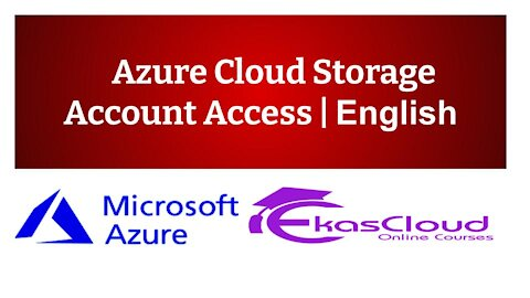 #Azure Cloud Storage Account Access   Ekascloud   English
