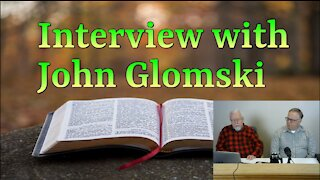 Interview with John Glomski on Down to Earth but Heavenly Minded Podcast