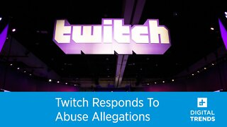 Twitch Responds To Abuse Allegations