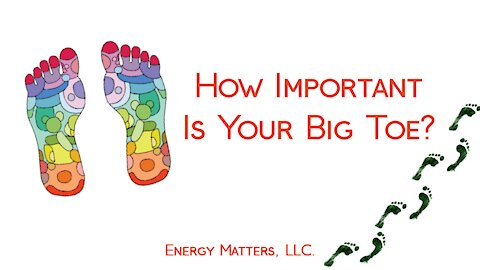 How Important Is Your Big Toe?