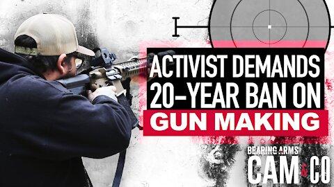Activist Demands 20-Year Ban On Gun Making