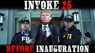 Invoke 25! Plan To Remove Trump Now!