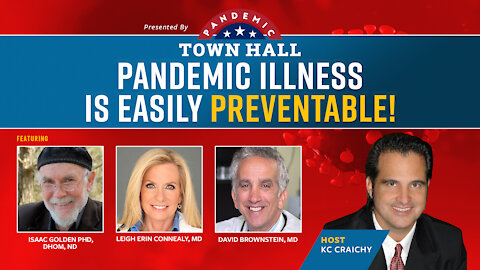 Pandemic Town Hall #2 | Pandemic Illness Is Easily Preventable!