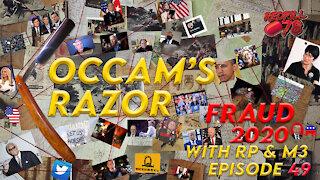 Occam's Razor Ep. 49 - Biden Boomerang Incoming