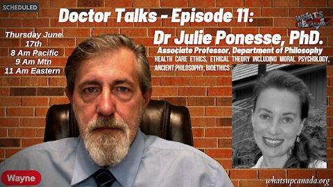 Doctor Talks #11: Dr Julie Ponesse, PhD. Department of Philosophy