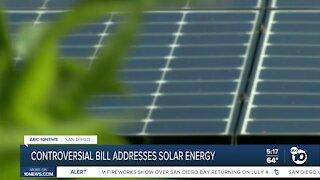 Controversial bill address solar energy in California