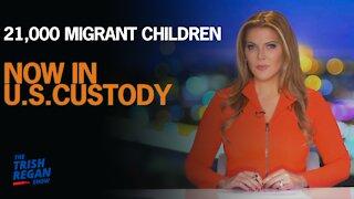 21,000 Migrant Children Now in U.S. Custody