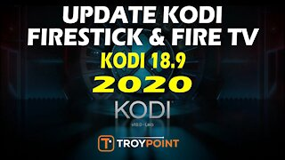 How to Update Kodi on Firestick & Fire TV - 18.9 Leia & Future Releases