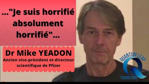 Dr YEADON : Nous allons nous interposer entre ces criminels et nos enfants