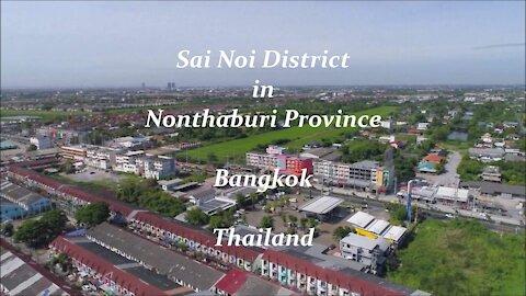 Sai Noi District at Nonthaburi Province in Bangkok, Thailand