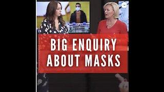 Big Enquiry About Masks
