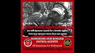 Border Patrol Appreciation