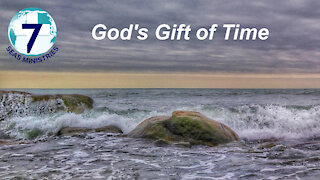 God's Gift of Time