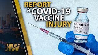 REPORT A COVID-19 VACCINE INJURY