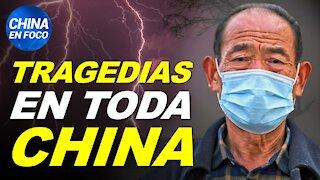 Aparecen tragedias en toda China: Inundaciones, terremotos y temperaturas extremas