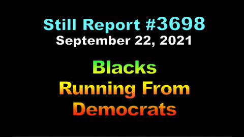 Blacks Running Away From Democrats, 3698