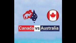 Canada VS Australia showdown begins