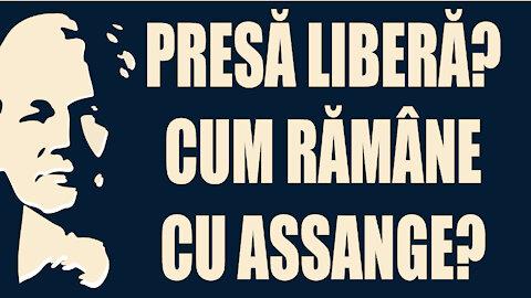 De ce presa occidentala nu pune la indoiala presa libera in cazul lui Assange?