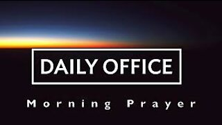 Morning Prayer - Jan 21, 2021