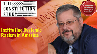218 - Instituting Systemic Racism in America