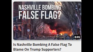 Is Nashville Bombing A False Flag- To Blame On Trump Supporters?