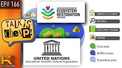 TALK IS CHEAP [EP166] UN Biosphere Program [UNESCO]