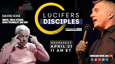 Lucifer's Disciples | with David Icke
