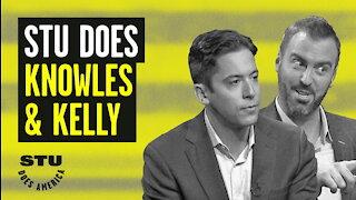 Stu Does Knowles & Kelly   Guests: Michael J. Knowles, Jesse Kelly   Ep 15